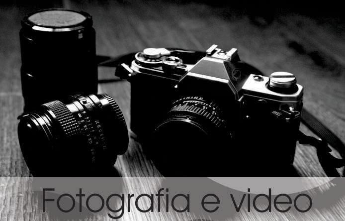 Fotografia e Vídeo